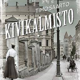 Saarto, Timo - Kivikalmisto, äänikirja