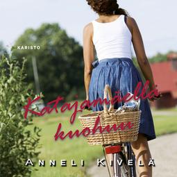 Kivelä, Anneli - Katajamäellä kuohuu, äänikirja