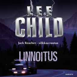 Child, Lee - Linnoitus, äänikirja