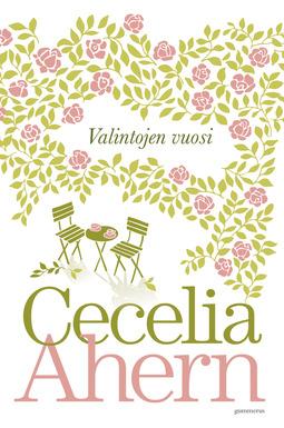 Ahern, Cecelia - Valintojen vuosi, e-kirja