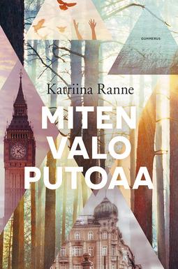 Ranne, Katriina - Miten valo putoaa, e-kirja