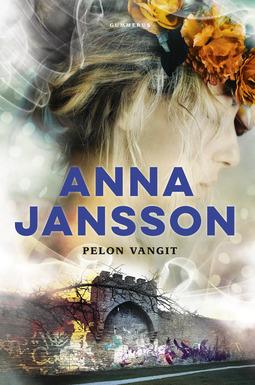 Jansson, Anna - Pelon vangit, e-kirja