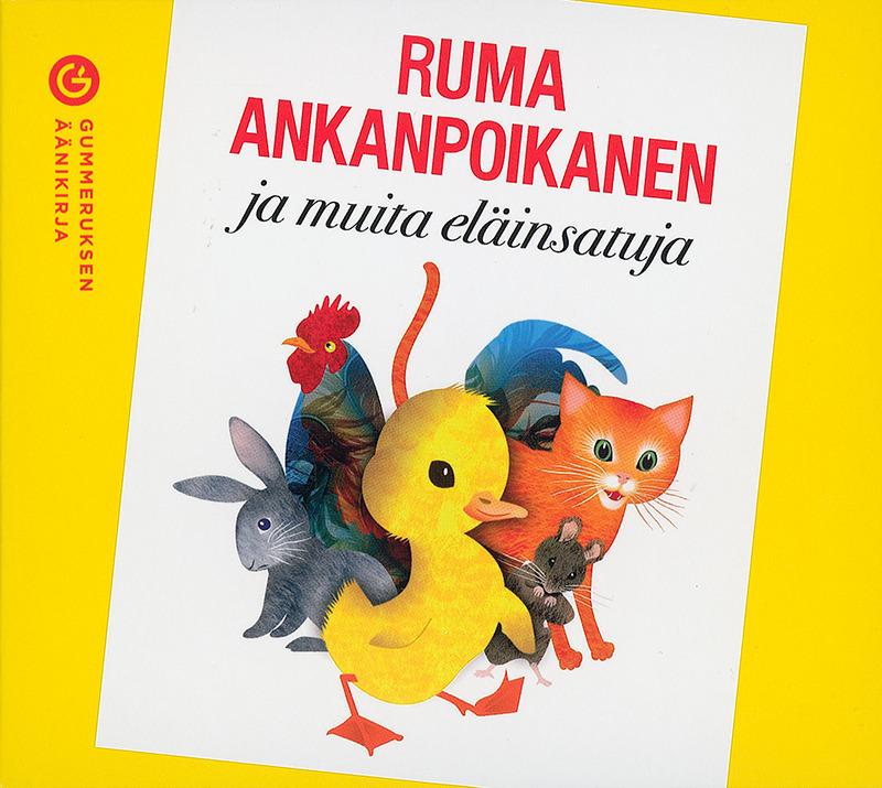 Heikkinen, Jarmo - Ruma ankanpoikanen ja muita eläinsatuja, äänikirja