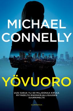 Connelly, Michael - Yövuoro, e-kirja
