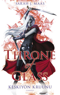Maas, Sarah J. - Throne of Glass - Keskiyön kruunu, ebook