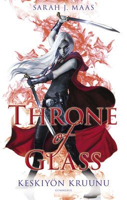 Maas, Sarah J. - Throne of Glass - Keskiyön kruunu, e-kirja