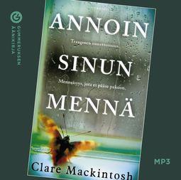 Mackintosh, Clare - Annoin sinun mennä, äänikirja