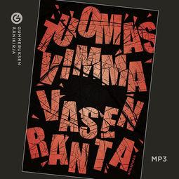 Vimma, Tuomas - Vasen ranta, äänikirja