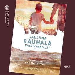 Rauhala, Pauliina - Synninkantajat, äänikirja