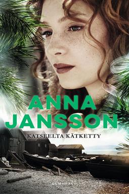 Jansson, Anna - Katseelta kätketty, e-kirja