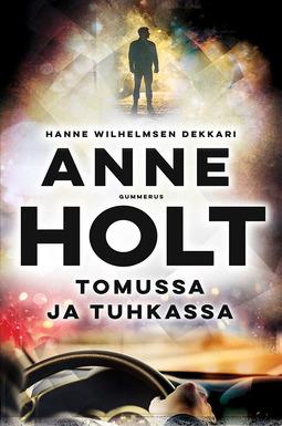 Holt, Anne - Tomussa ja tuhkassa, e-kirja