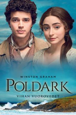 Graham, Winston - Poldark - Vihan vuorovedet, e-kirja