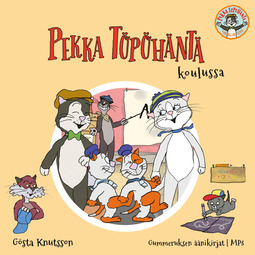Knutsson, Gösta - Pekka Töpöhäntä koulussa, äänikirja