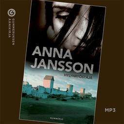 Jansson, Anna - Hylynryöstäjä, audiobook