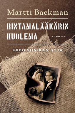 Backman, Martti - Rintamalääkärin kuolema: Urpo Viinikan sota, e-kirja