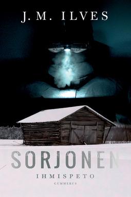 Ilves, J. M. - Sorjonen - Ihmispeto, e-kirja