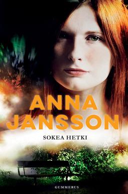 Jansson, Anna - Sokea hetki, e-kirja