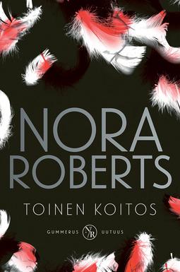 Roberts, Nora - Toinen koitos, e-kirja