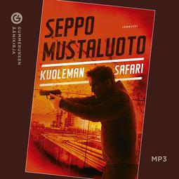 Mustaluoto, Seppo - Kuoleman safari, äänikirja