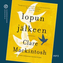 Mackintosh, Clare - Lopun jälkeen, äänikirja