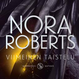 Roberts, Nora - Viimeinen taistelu, äänikirja
