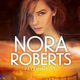 Roberts, Nora - Pakkomielle, äänikirja