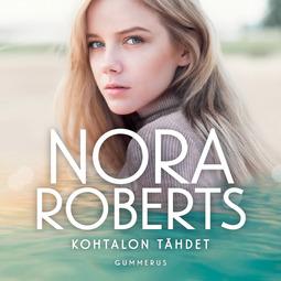 Roberts, Nora - Kohtalon tähdet, äänikirja