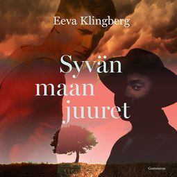 Klingberg, Eeva - Syvän maan juuret, äänikirja