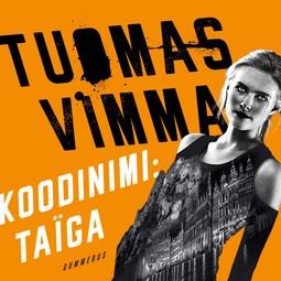 Vimma, Tuomas - Koodinimi Taïga, äänikirja
