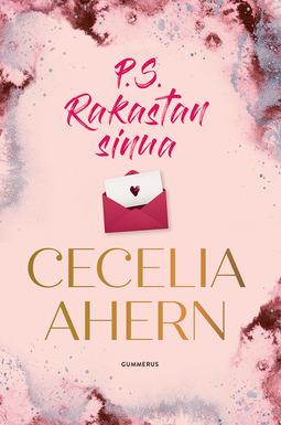Ahern, Cecelia - P.S. Rakastan sinua, e-kirja