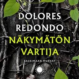 Redondo, Dolores - Näkymätön vartija, äänikirja