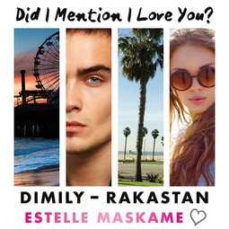 Maskame, Estelle - DIMILY - Rakastan: Did I Mention I Love You?, äänikirja