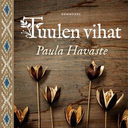 Havaste, Paula - Tuulen vihat, äänikirja