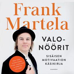 Martela, Frank - Valonöörit: Sisäisen motivaation käsikirja, audiobook