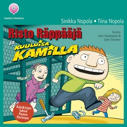 Nopola, Sinikka - Risto Räppääjä ja kuuluisa Kamilla, äänikirja