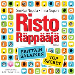 Nopola, Sinikka - Risto Räppääjä. Erittäin salainen - Top Secret, äänikirja