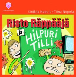 Nopola, Sinikka - Risto Räppääjä ja Hilpuri Tilli, äänikirja