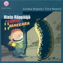 Nopola, Tiina - Risto Räppääjä ja kauhea makkara, audiobook