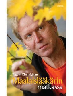 Kiminkinen, Tapani - Maalaislääkärin matkassa, ebook