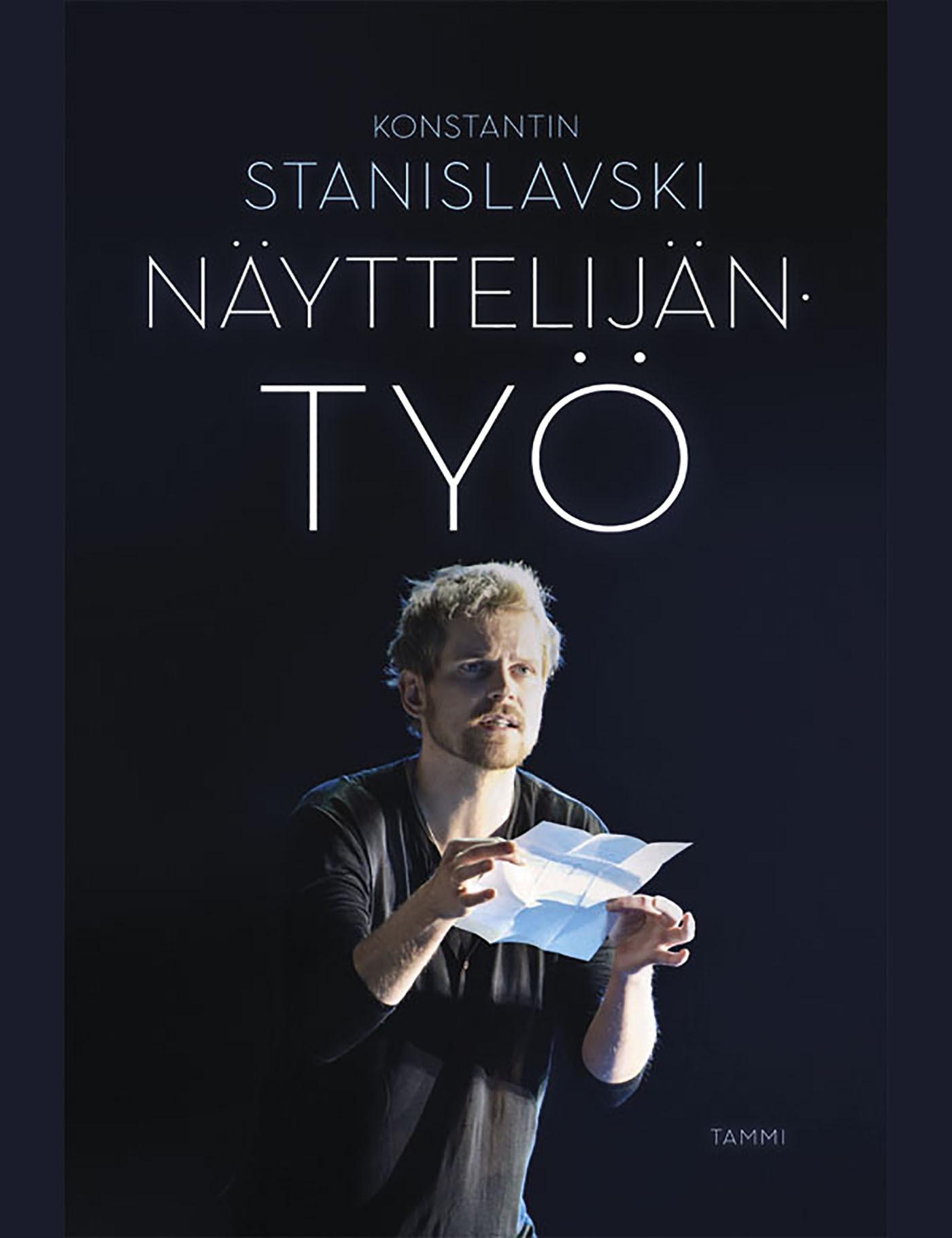 Stanislavski, Konstantin - Näyttelijän työ, ebook