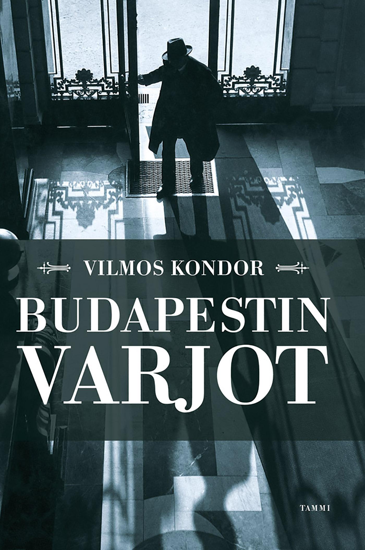 Kondor, Vilmos - Budapestin varjot, e-kirja