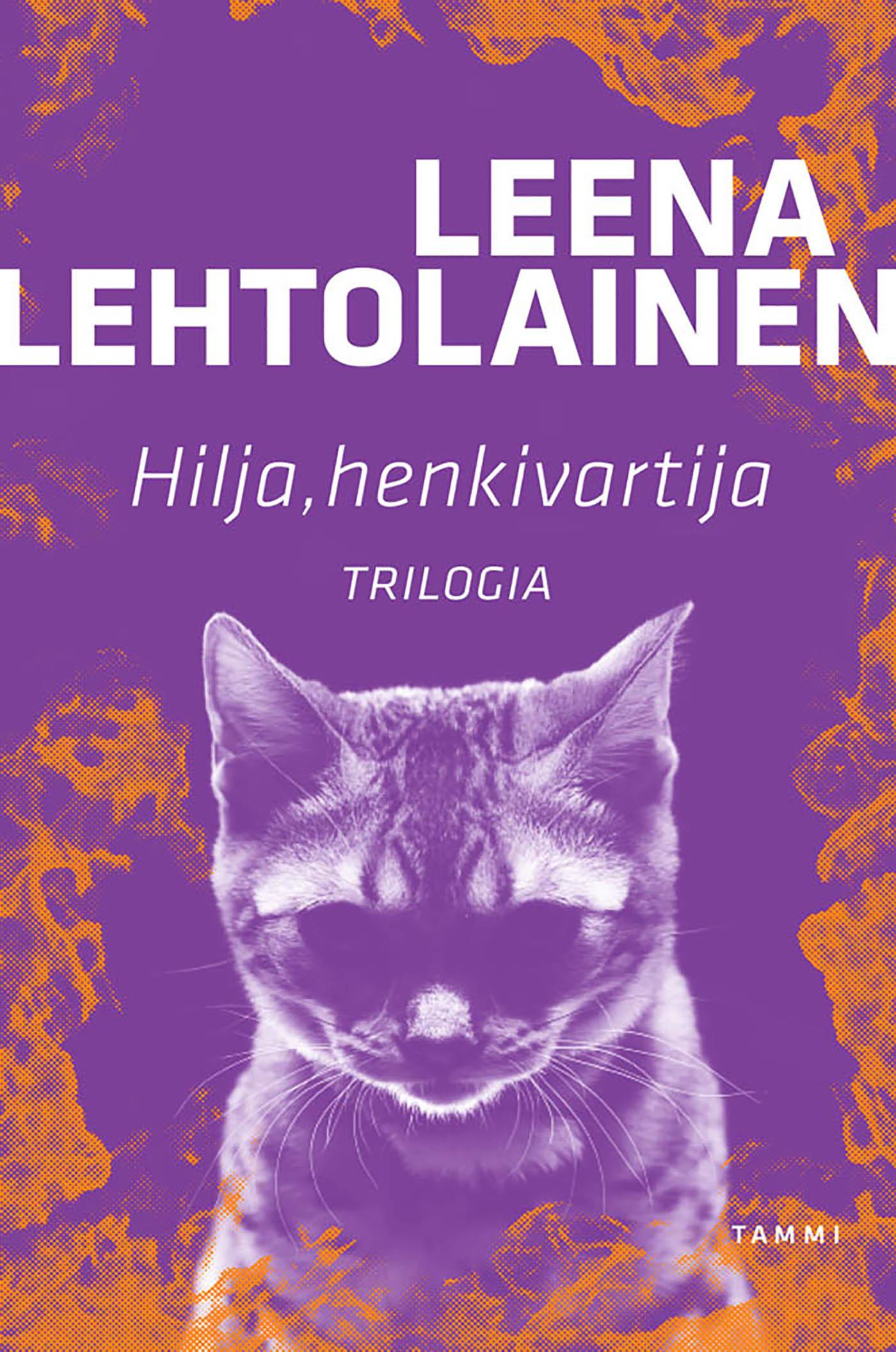 Lehtolainen, Leena - Hilja, henkivartija: Trilogia, e-kirja