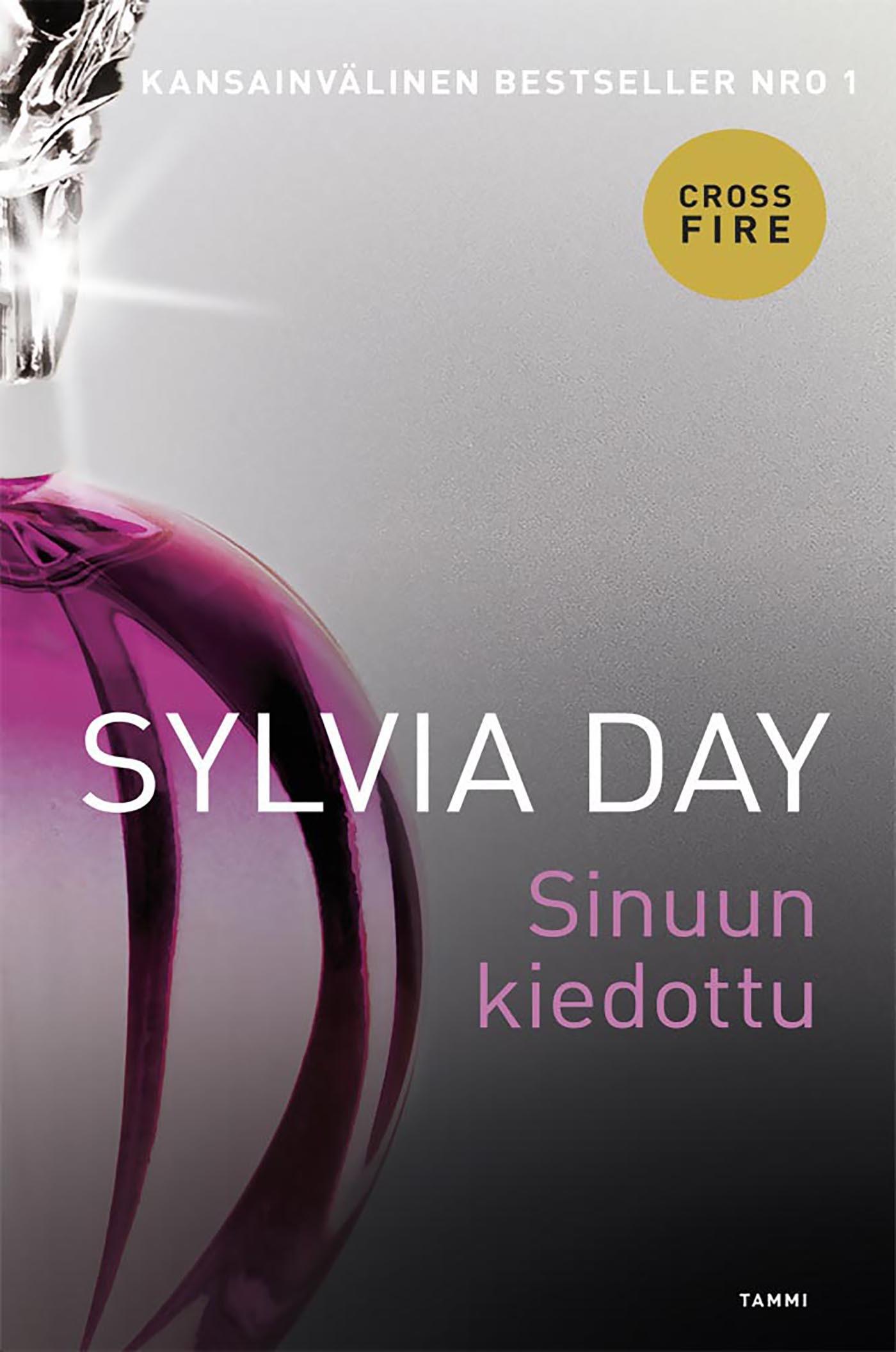 Day, Sylvia - Sinuun kiedottu: Crossfire 3, e-kirja