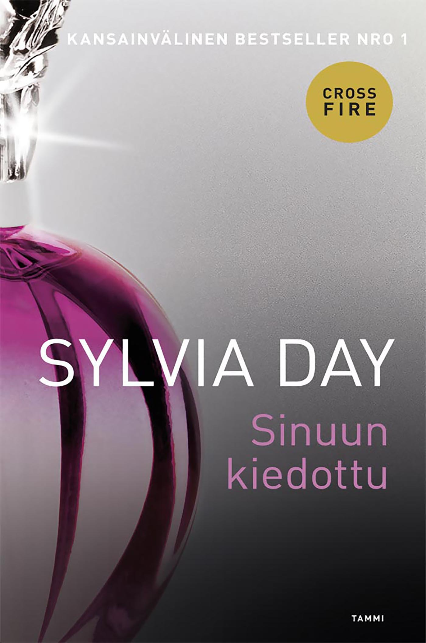 Day, Sylvia - Sinuun kiedottu: Crossfire 3, ebook