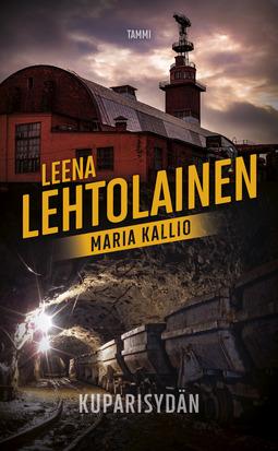 Lehtolainen, Leena - Kuparisydän: Maria Kallio 3, e-kirja