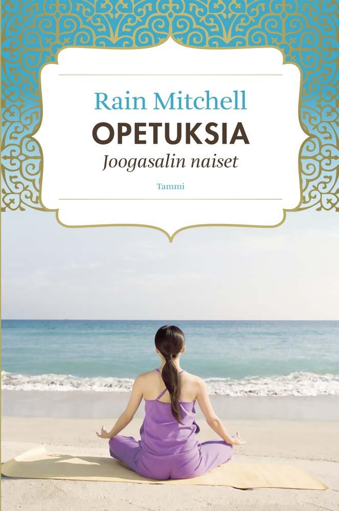Mitchell, Rain - Opetuksia: Joogasalin naiset, e-kirja