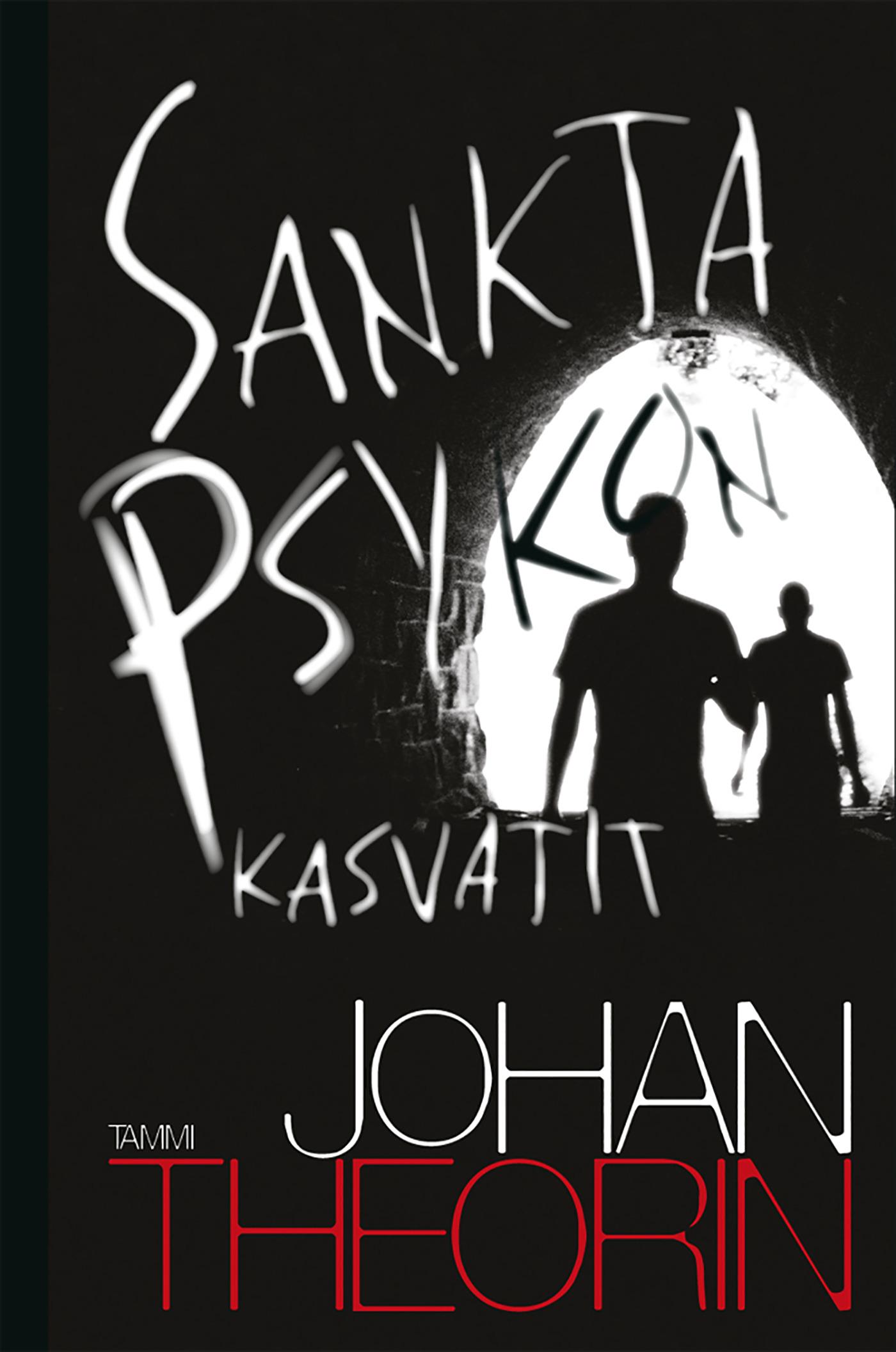Theorin, Johan - Sankta Psykon kasvatit, e-kirja