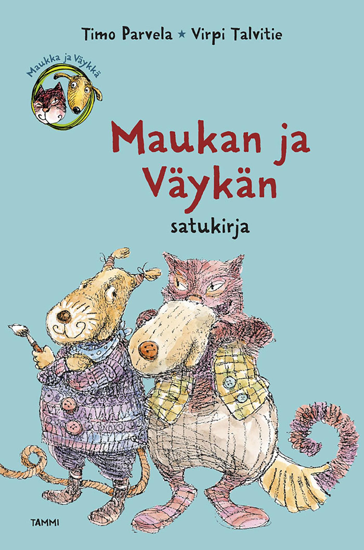 Parvela, Timo - Maukan ja Väykän satukirja, ebook