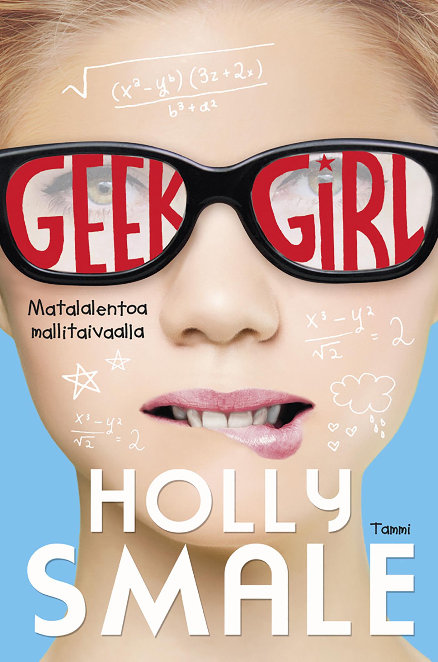 Smale, Holly - Geek Girl. Matalalentoa mallitaivaalla, e-kirja