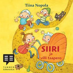 Nopola, Tiina - Siiri ja villi taapero, äänikirja